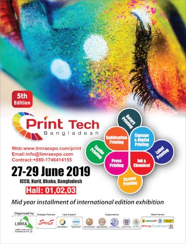 "5th Int'l Printing Technology Exhibition ""Print Tech Bangladesh-2019"""