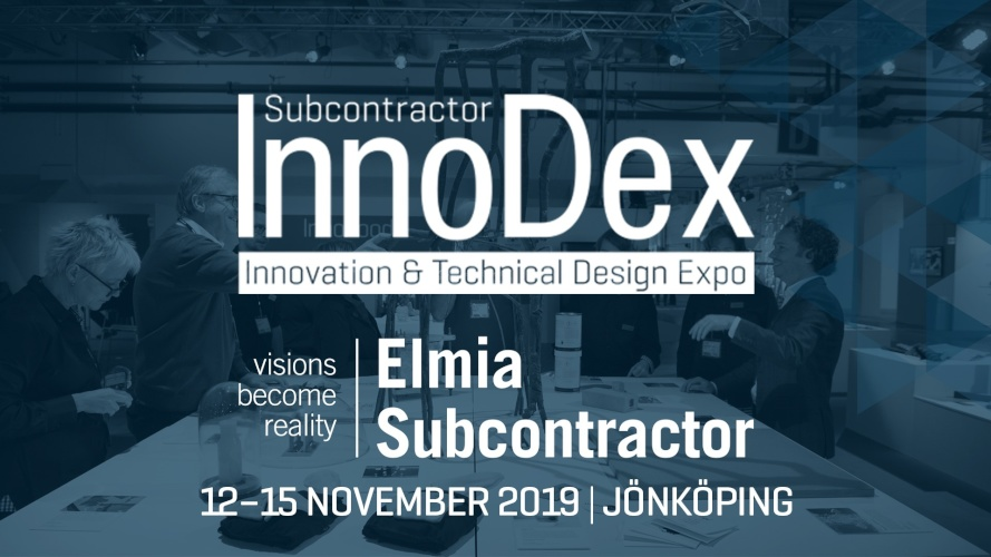 Elmia Subcontractor Innodex- Innovation & Technical Design Expo